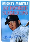 "MICKEY MANTLE SIGNED ""MY FAVORITE SUMMER 1956"" BOOK"