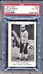 1922 W501 #39 KID GLEASON HAND CUT PSA 4 POP 1 - 1919 WHITE BLACK SOX